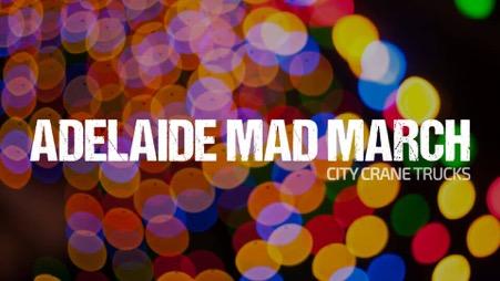 Adelaide Mad March & City Crane Trucks